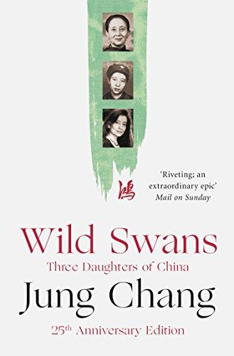 Wild Swans: Three Daughters of China (English Edition) China Swan