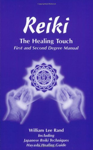 Reiki the Healing Touch: First and Second Degree Manual: Japanese Reiki Techniques and Hayashi Healing Guide - Healing Touch Therapie