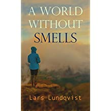 A World Without Smells (English Edition)