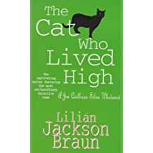 The Cat Who Lived High (The Cat Who… Mysteries, Book 11): A cosy feline mystery for cat lovers everywhere (The Cat Who...)