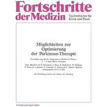 Moglichkeiten Zur Optimierung Der Parkinson-Therapie: Proceedings Vom 9th Int. Symposium on Parkinson's Disease, 5.-9. Juni 1988 in Jerusalem