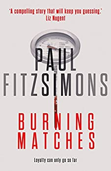 Burning Matches by [FitzSimons, Paul]