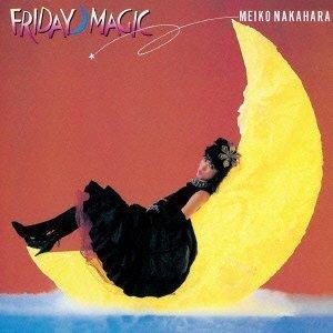 Meiko Nakahara - Ni Ji Made No Cinderella -Friday Magic- [Japan CD] TOCT-12008 by Meiko Nakahara -