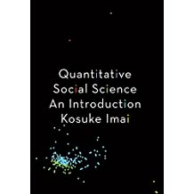 Quantitative Social Science: An Introduction (English Edition)