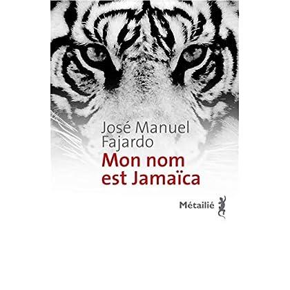 Mon nom est Jamaica