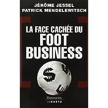 La face cachée du foot business