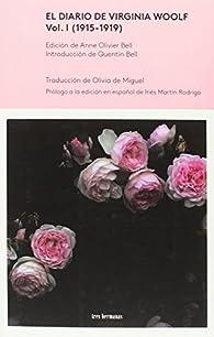El Diario de Virgina Woolf, Vol. I: (1915-1919) par Virginia Woolf