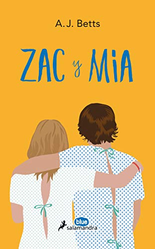Zac y Mia / Zac & Mia par A. J. Betts