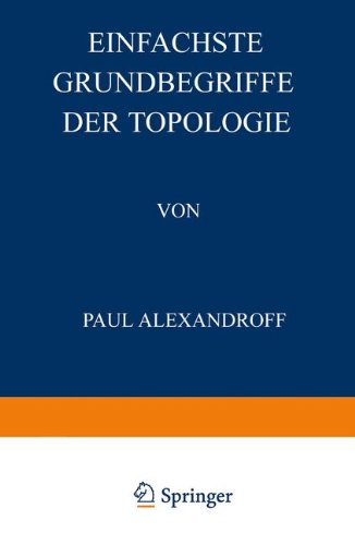 Einfachste Grundbegriffe der Topologie par Paul Alexandroff