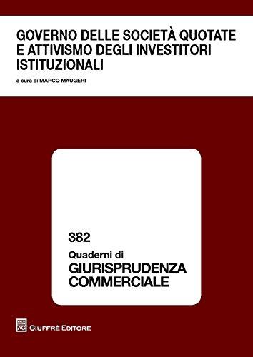 governo-delle-societa-quotate-e-attivismo-degli-investitori-istituzionali-atti-del-convegno-roma-13-
