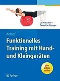 Funktionelles Training mit Hand- und Kleingeräten