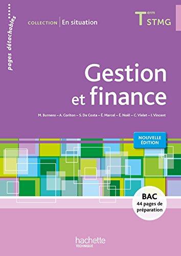 Gestion et finance Tle STMG : Pages détachables par Martine Burnens, Arnaud Coriton, Sophie Da Costa, Eric Marcel, Collectif