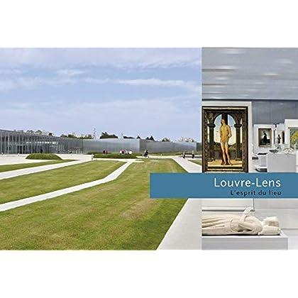 Louvre-Lens : L'esprit du lieu