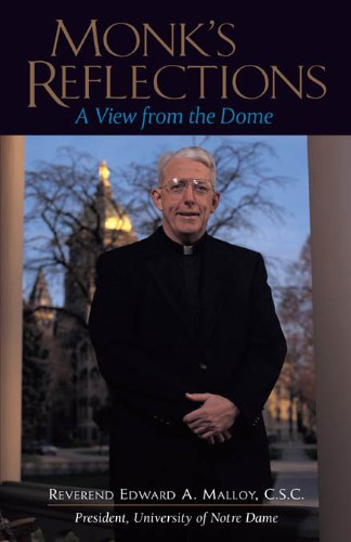Monk's Reflections: A View from the Dome