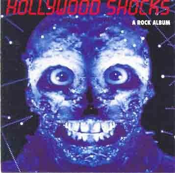 HOLLYWOOD SHOCKS. A Rock Album