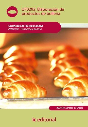 Elaboración de productos de bollería. INAF0108 por Rafael Gonzalo Gallegos Rodríguez