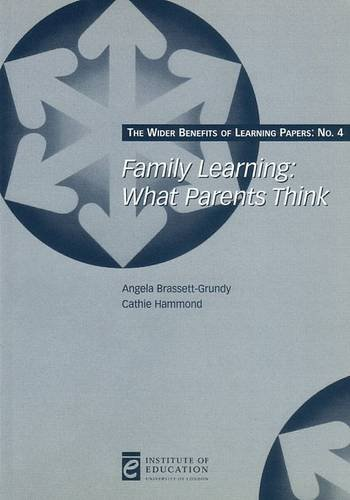 Family Learning: What parents think (Wider Benefits of Learning)