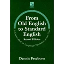 From Old English to Standard English (Studies in English Language)