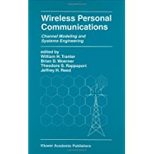 Wireless Personal Communications: Channel Modeling and Systems Engineering