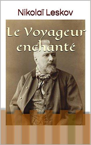 Descargar Libro Le Voyageur enchanté de Nikolaï Leskov