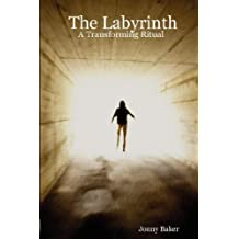 The Labyrinth: A Transforming Ritual