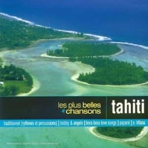 Les Plus Belles Chansons : Tahiti