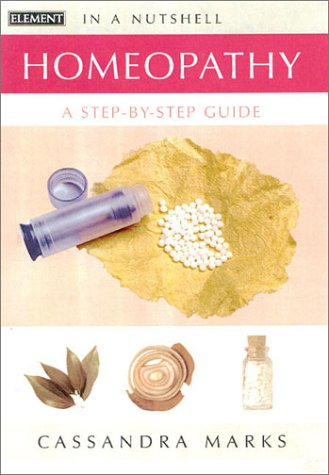 In a Nutshell – Homeopathy: A Step-by-step Guide