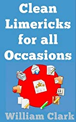 Clean Limericks For All Occasions (English Edition)