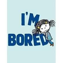 [(I'm Bored)] [Author: Michael Ian Black] published on (October, 2012)