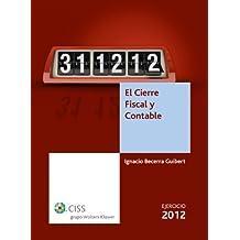 El cierre fiscal y contable. Ejercicio 2012