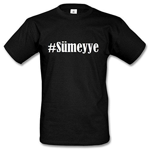 T-Shirt #Sümeyye Hashtag Raute für Damen Herren und Kinder ... in den Farben Schwarz und Weiss Schwarz