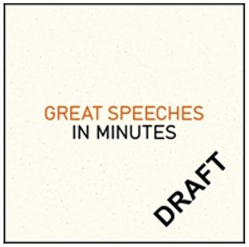 Great Speeches in Minutes (English Edition)