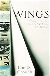 Wings: A History of Aviation from Kites to the Wright Brothers to the Space Age