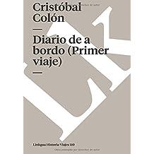 Diario De A Bordo (Primer Viaje) (Memoria-Viajes)
