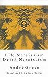 Life Narcissism, Death Narcissism