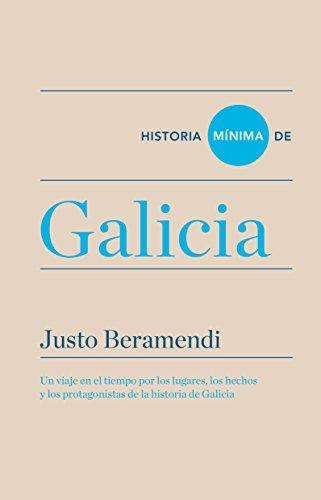 Historia mínima de Galicia (Historias mínimas) por Justo Beramendi