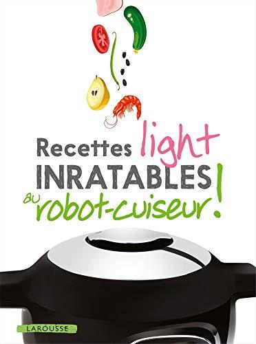Recettes light inratables au robot cuiseur ! par Noémie Strouk