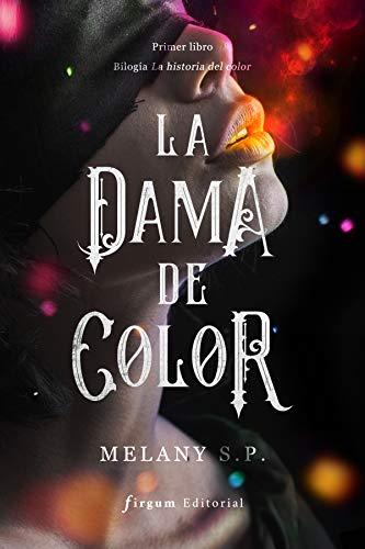La dama de color (Historia del color nº 1) eBook: S.P, Melany ...