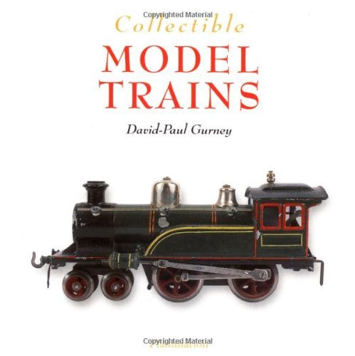 Collectible Model Trains (Collectibles) by David-Paul Gurney (2003-10-30)