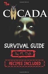 The Cicada Survival Guide