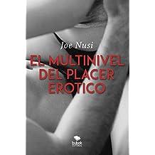 El multinivel del placer