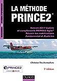 La méthode PRINCE2 - 3e éd. - Version 2017 Update et compléments PRINCE2 Agile: Version 2017 Update et compléments PRINCE2 Agile