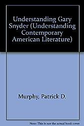 Understanding Gary Snyder
