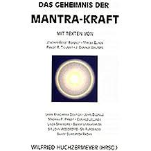 Das Geheimnis der Mantra-Kraft