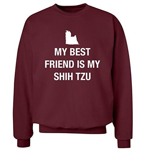 My Best Friend is My Shih TZU Sweatshirt XS-2X L Pullover Gr. Small, kastanienbraun -