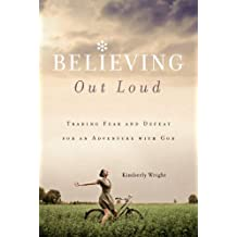 Believing Out Loud (English Edition)
