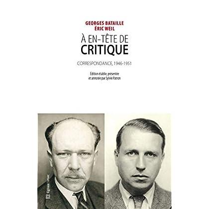 A en-tête de critique: Correspondance 1946-1951