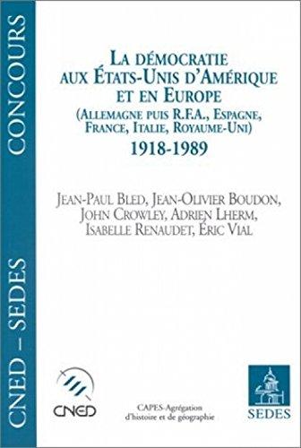 La démocratie aux Etats-Unis et en Europe, 1918-1989