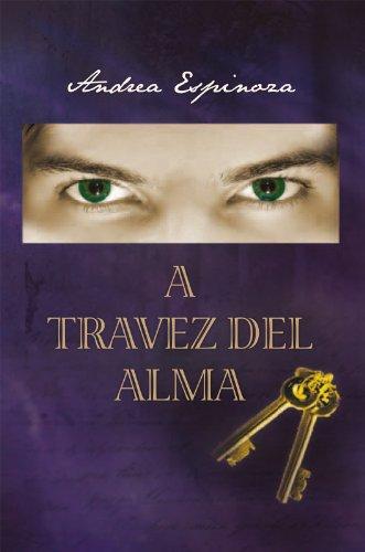 Descargar Libro A Travez del Alma de Andrea Espinoza