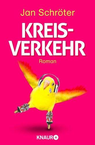 Buchseite und Rezensionen zu 'Kreisverkehr: Roman' von Jan Schröter
